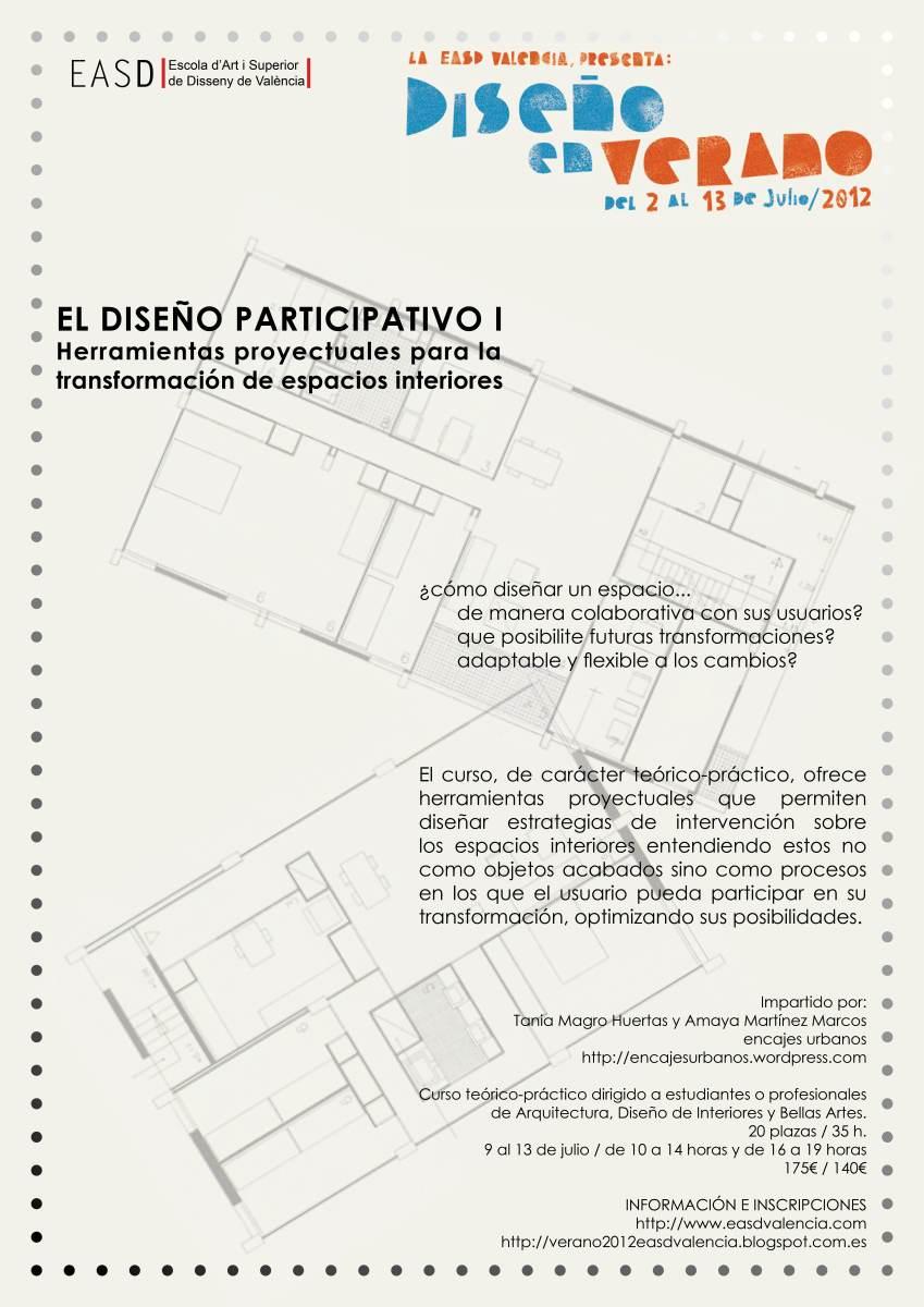 Curso taller dise o participativo i easd valencia julio 2012 encajes urbanos - Easd valencia ...